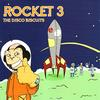 The Disco Biscuits - Rocket 3