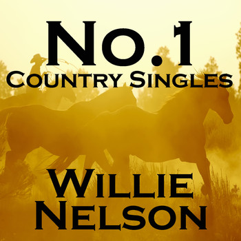 Willie Nelson - No. 1 Country Singles