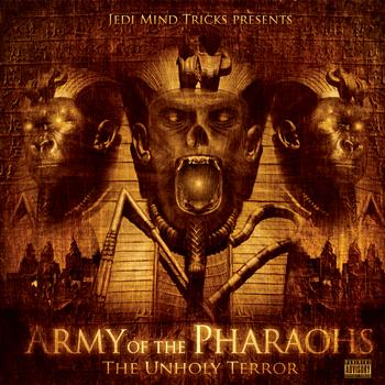 Jedi Mind Tricks - Army Of The Pharaohs: The Unholy Terror