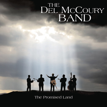 The Del McCoury Band - The Promise Land