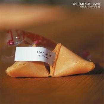 Demarkus Lewis - Fortunate Fortune EP