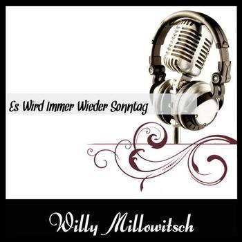 Willy Millowitsch - Es Wird Immer Wieder Sonntag
