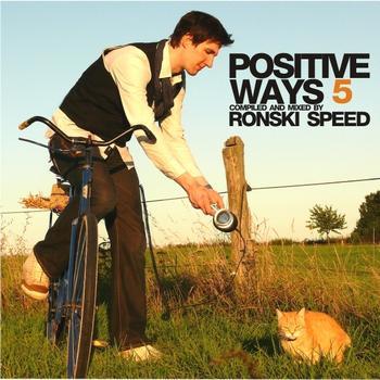 Ronski Speed - Positive Ways 5