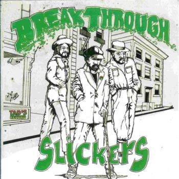 The Slickers - Breakthrough