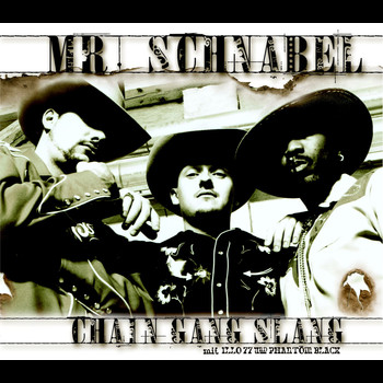 Mr. Schnabel - Chain Gang Slang