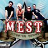 Mest - Destination Unknown (Explicit)