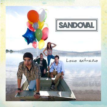 Sandoval - Loco Extraño [Single]