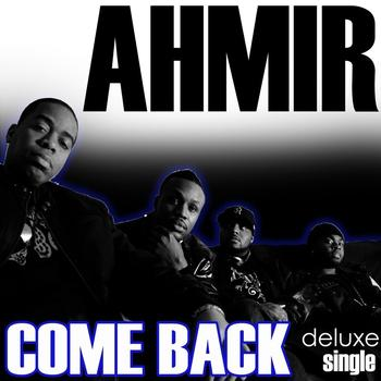 Ahmir - Come Back - Single