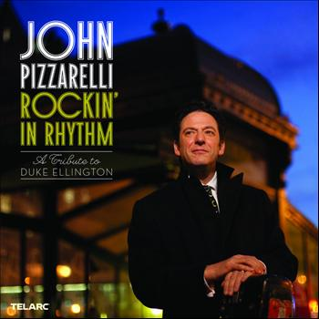 John Pizzarelli - Rockin' In Rhythm: A Tribute To Duke Ellington