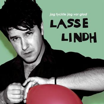 Lasse Lindh - Jag tyckte jag var glad