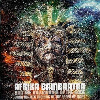 Afrika Bambaataa - Dark Matter Moving At the Speed of Light