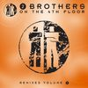 2 Brothers On The 4th Floor - Remixes 2
