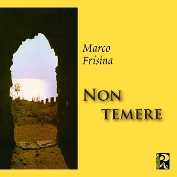 Marco Frisina - Non temere