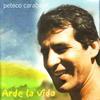 Peteco Carabajal - Arde La Vida