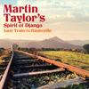 MARTIN TAYLOR - Last Train to Hauteville