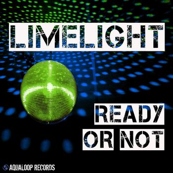 Limelight - Ready or Not