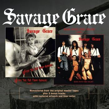 Savage Grace - After The Fall From Grace / Ride Into The Night