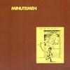 Minutemen - What Makes A Man Start Fires?