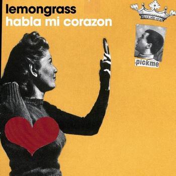 Lemongrass - Habla Mi Corazón EP