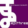 High Frequency Bandwidth - EP:three
