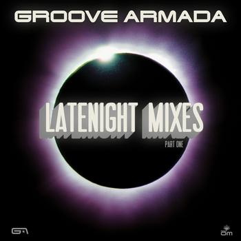 Groove Armada - Late Night Remixes Part.1