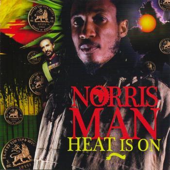 Norris Man - Heat Is On