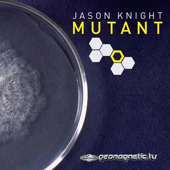 Jason Knight - Mutant