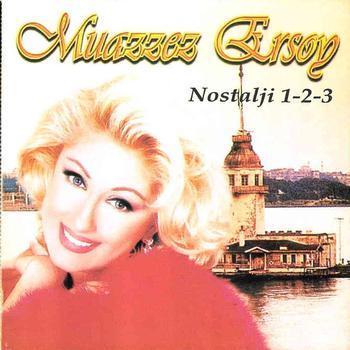Muazzez Ersoy - Nostalji 1-2-3