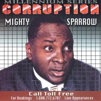 Mighty Sparrow - Corruption