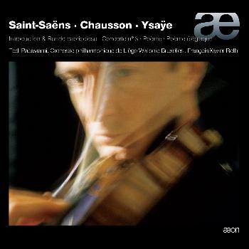 Tedi Papavrami - Saint-Saëns: Introduction & Rondo capriccioso, Concerto No. 3 - Chausson: Poème - Ysaÿe: Poème élégiaque