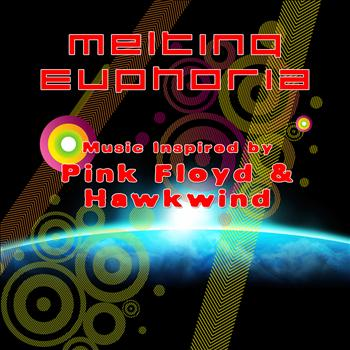 Melting Euphoria - Music Inspired By Pink Floyd & Hawkwind