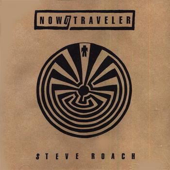 Steve Roach - ROACH: Now / Traveler