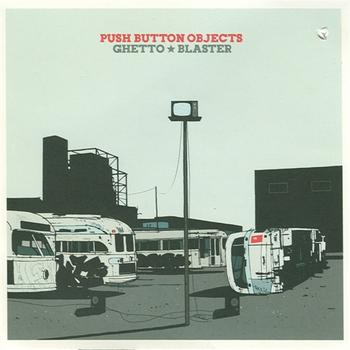 Push Button Objects - Ghetto Blaster