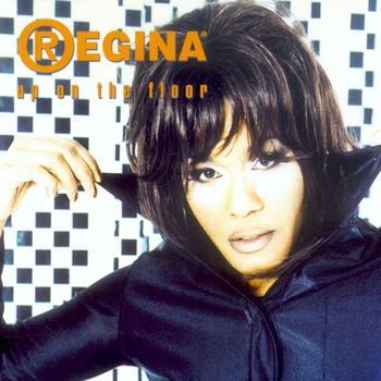 Regina - Up On The Floor