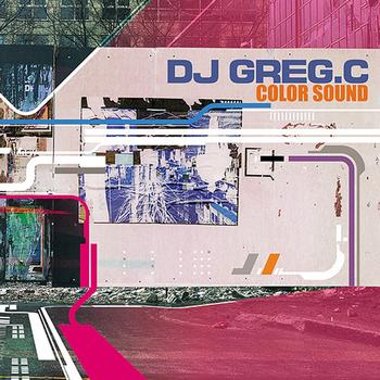 Dj Greg C - Color sound