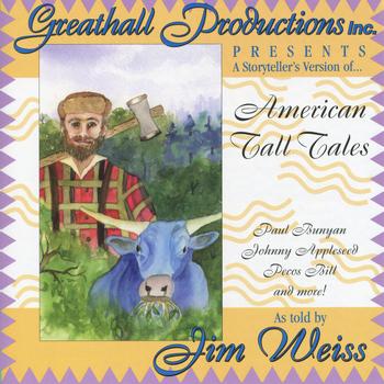 Jim Weiss - American Tall Tales