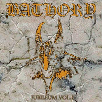 bathory - Jubileum I