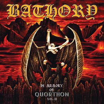bathory - In Memory Of Quorthon Vol III