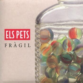 Els Pets - Fràgil