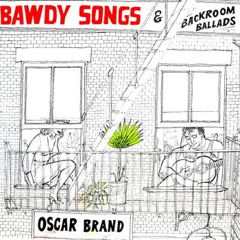 Oscar Brand - Bawdy Songs - Vol 4