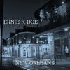 Ernie K Doe - New Orleans