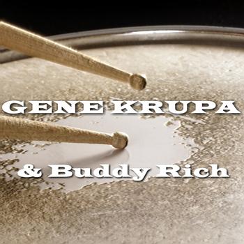 Gene Krupa & Buddy Rich - & Buddy Rich