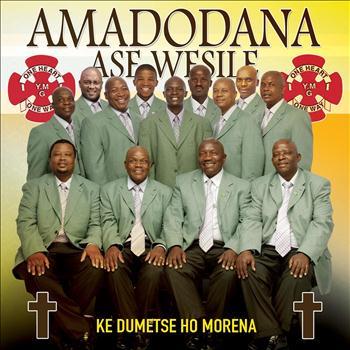 Amadodana Ase Wesile - Ke Dumetse Ho Morena
