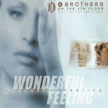 2 Brothers On The 4th Floor - Wonderful Feeling