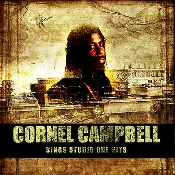 Cornell Campbell - Cornell Campbell Sings Studio One Hits