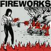 Fireworks - Set the World on Fire