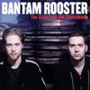 Bantam Rooster - The Cross and the Switchblade