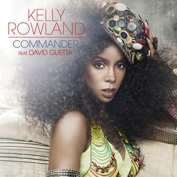 Kelly Rowland / David Guetta - Commander