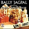 Bally Jagpal - Live And Direct