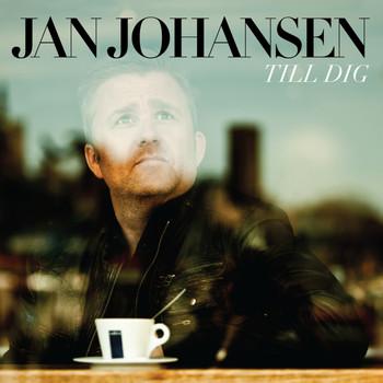 Jan Johansen - Till dig
